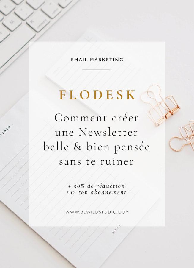 Comment créer une Newsletter belle & bien pensée sans se ruiner